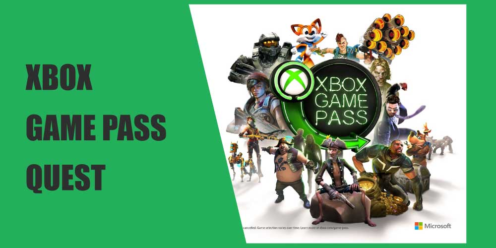 Xbox Game Pass Quest