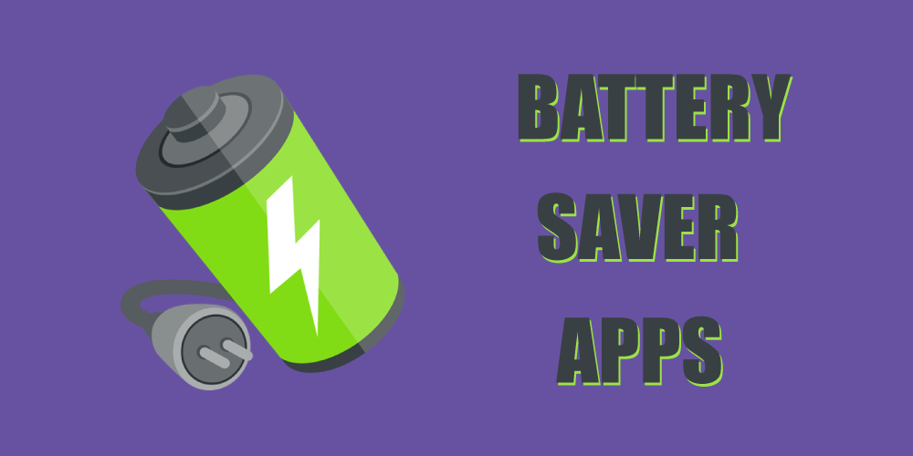 Battery Saver Apps For Android And iOS