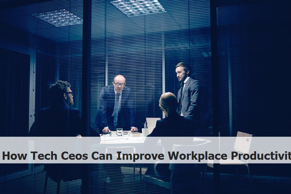 How Tech Ceos Can Improve Workplace Productivity Zgo5