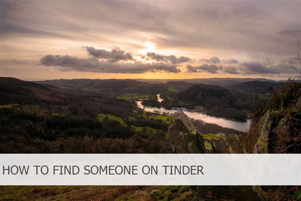 How To Find Someone On Tinder